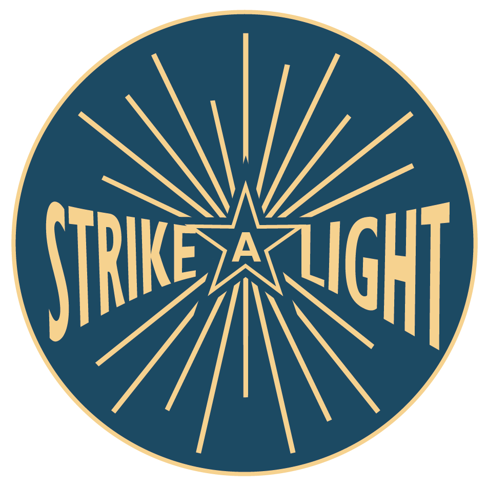 Strike a Light
